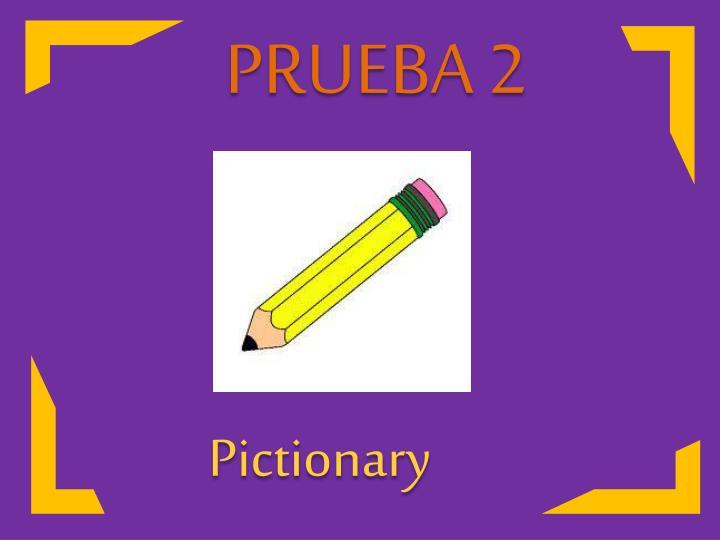 PRUEBA 2