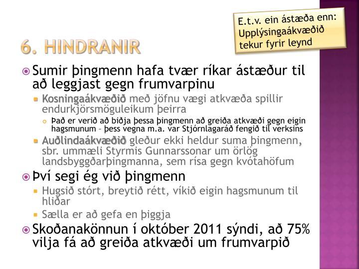 E.t.v. ein ástæða enn: Upplýsingaákvæðið tekur fyrir leynd