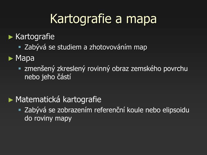 Kartografie a mapa