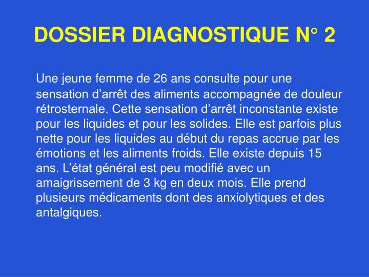 DOSSIER DIAGNOSTIQUE N° 2