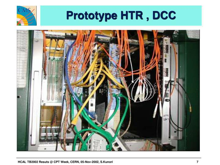 Prototype HTR , DCC