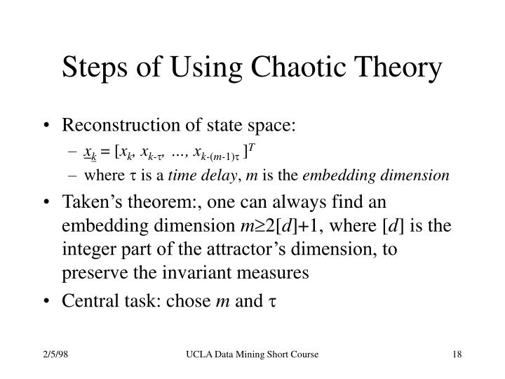 Steps of Using Chaotic Theory