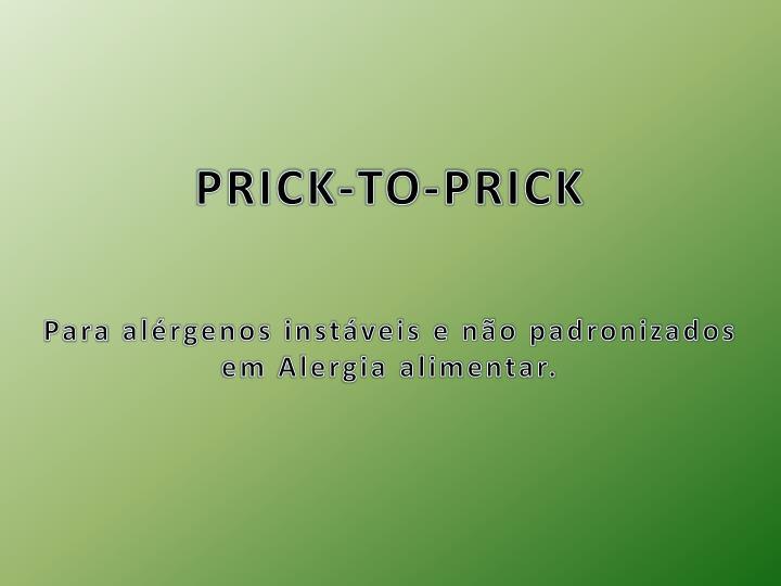 PRICK-TO-PRICK