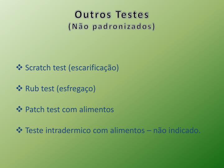 Outros Testes