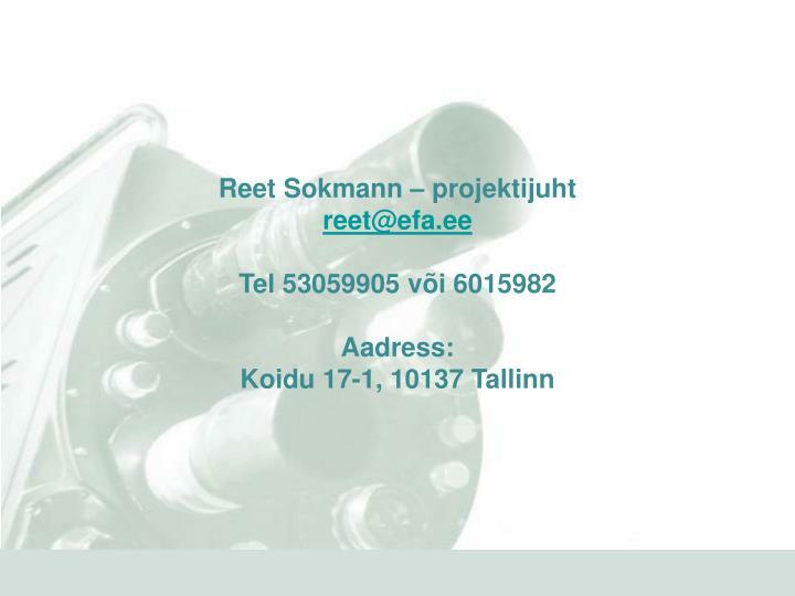 Reet Sokmann – projektijuht