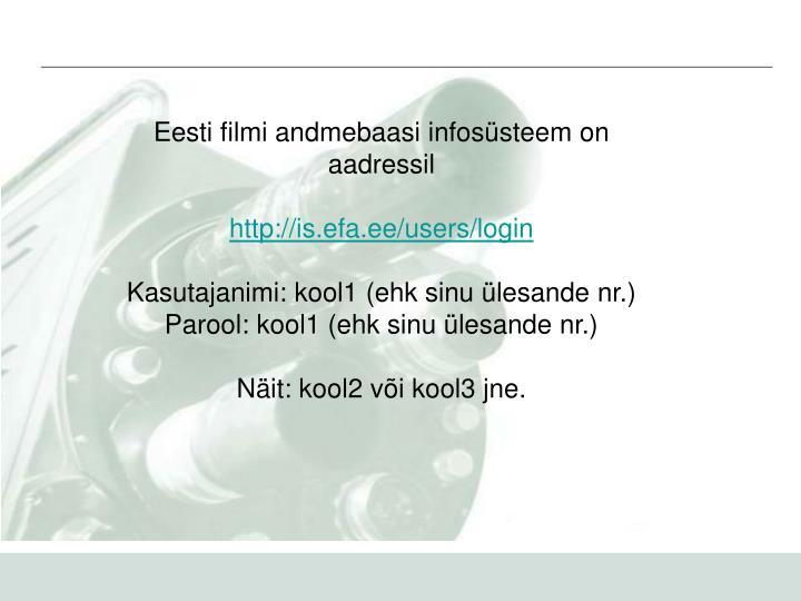 Eesti filmi andmebaasi infosüsteem on