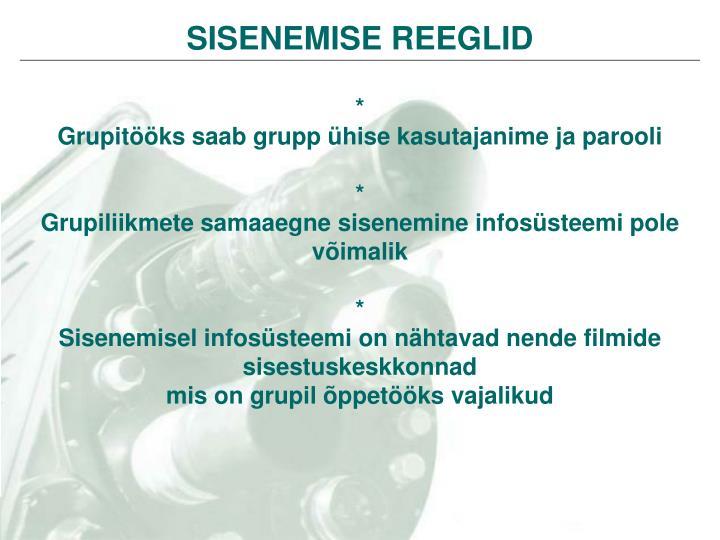 SISENEMISE REEGLID