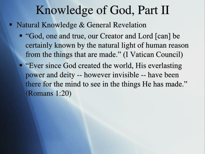 Knowledge of God, Part II