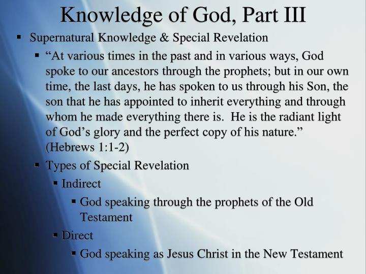 Knowledge of God, Part III