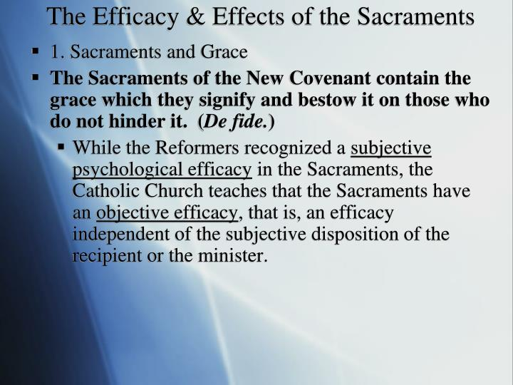 The Efficacy & Effects of the Sacraments