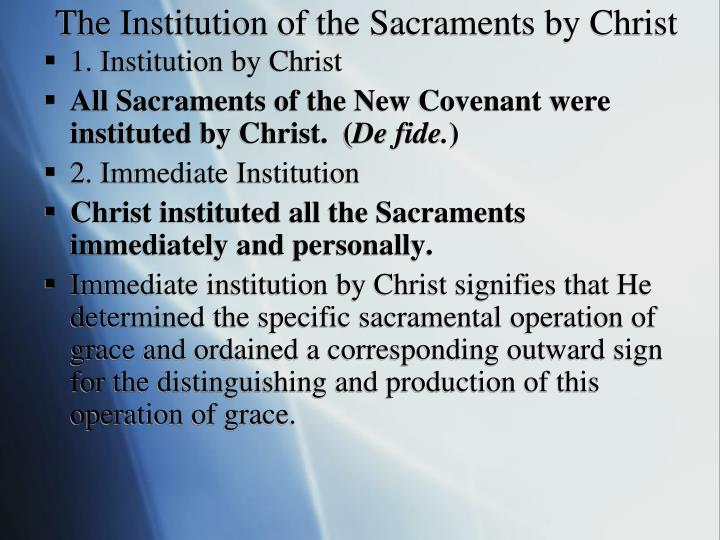 The Institution of the Sacraments by Christ