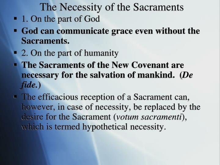 The Necessity of the Sacraments