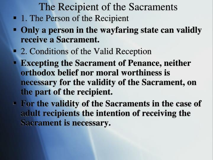 The Recipient of the Sacraments