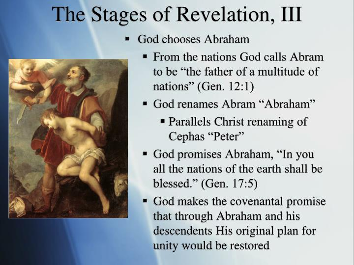 The Stages of Revelation, III