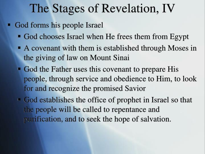 The Stages of Revelation, IV