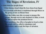 the stages of revelation iv