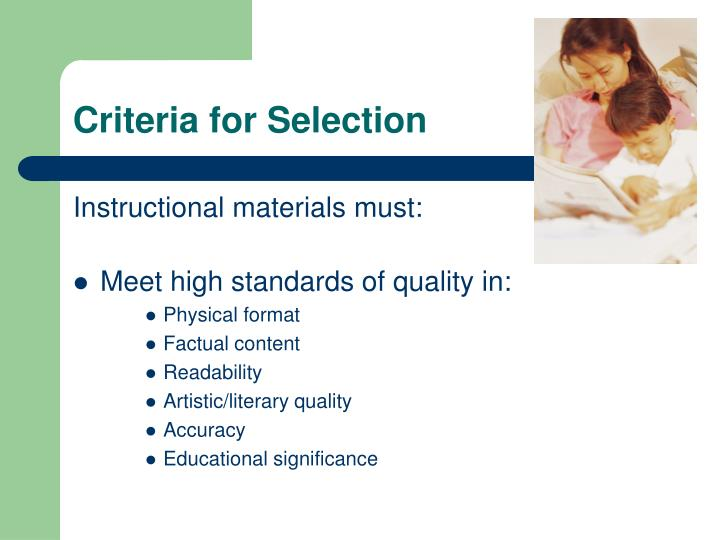 Criteria for Selection
