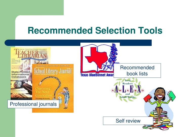 Recommended Selection Tools