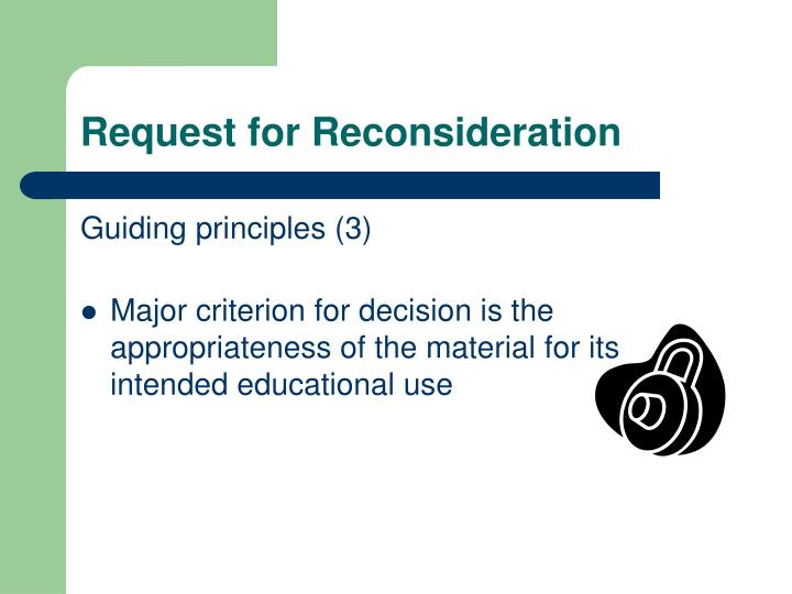 Request for Reconsideration
