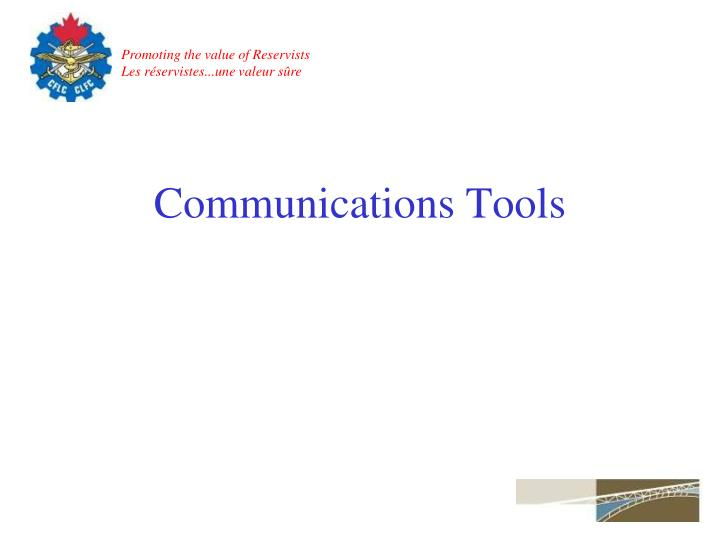 Communications Tools