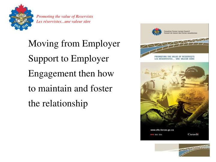 Moving from Employer Support to Employer Engagement then how to maintain and foster the relationship