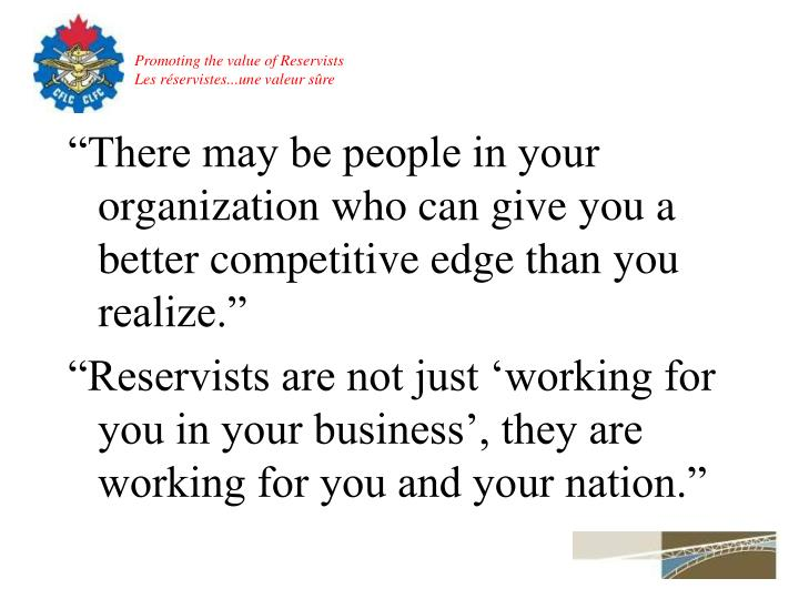 """There may be people in your organization who can give you a better competitive edge than you realize."""