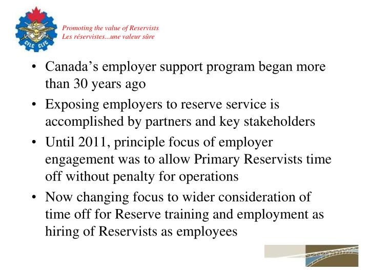 Canada's employer support program began more than 30 years ago