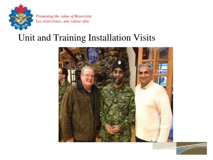 Unit and Training Installation Visits