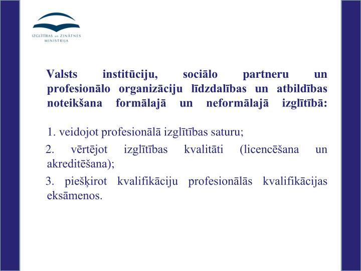 Valsts institūciju, sociālo partneru un