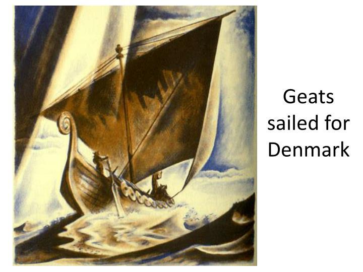 Geats sailed for Denmark