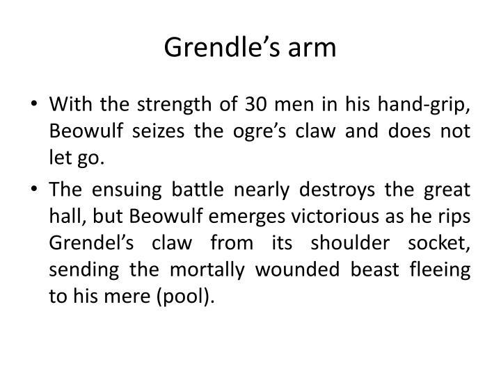 Grendle's arm