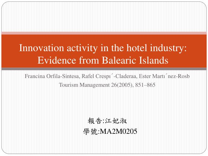 Innovation activity in the hotel industry evidence from balearic islands