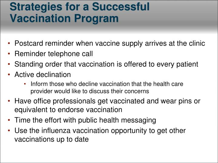 Strategies for a Successful Vaccination Program