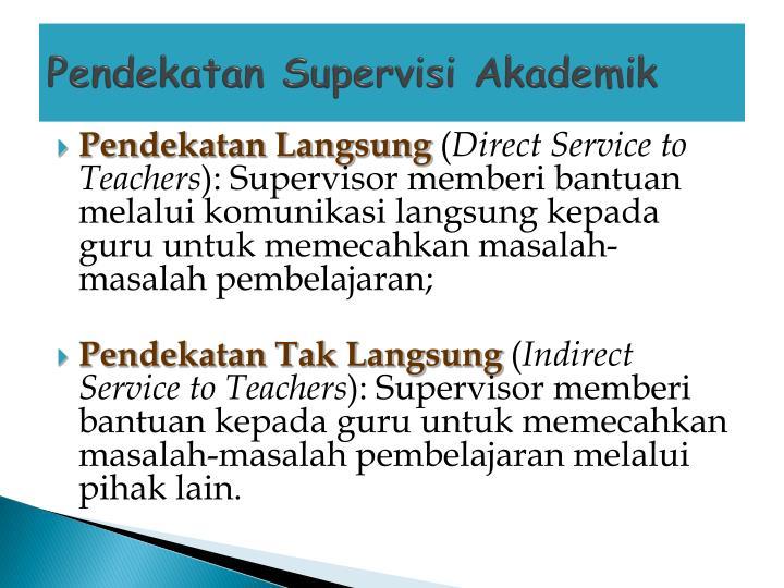Pendekatan Supervisi Akademik