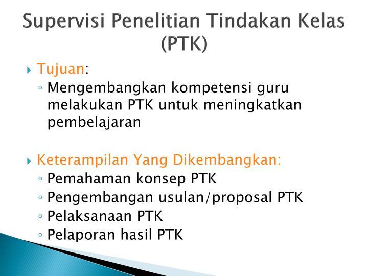 Supervisi Penelitian Tindakan Kelas (PTK)