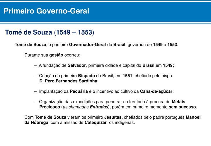Primeiro Governo-Geral