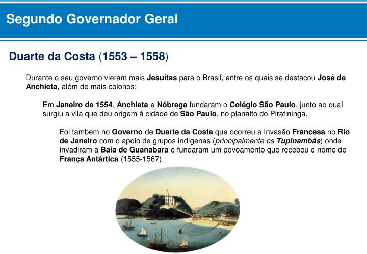 Segundo Governador Geral