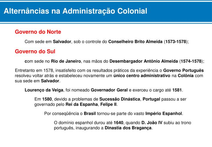 Alternâncias na Administração Colonial