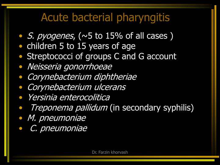 Acute bacterial pharyngitis