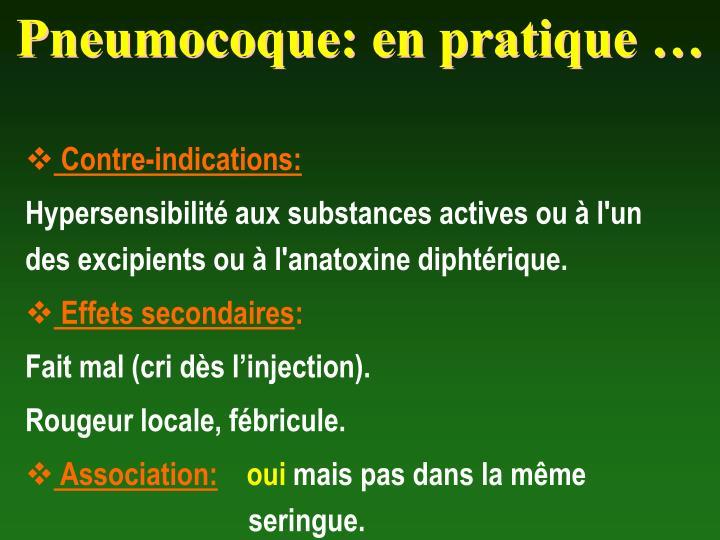 Pneumocoque: en pratique …