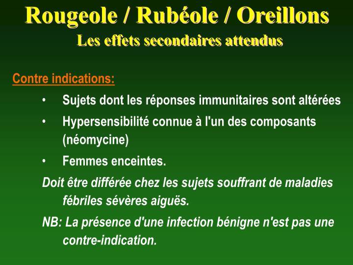 Rougeole / Rubéole / Oreillons