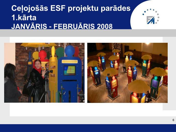 Ceļojošās ESF projektu parādes 1.kārta