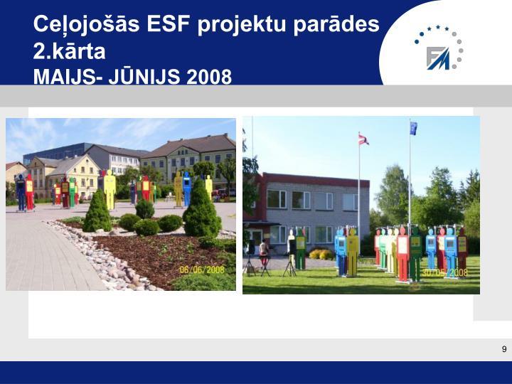 Ceļojošās ESF projektu parādes 2.kārta