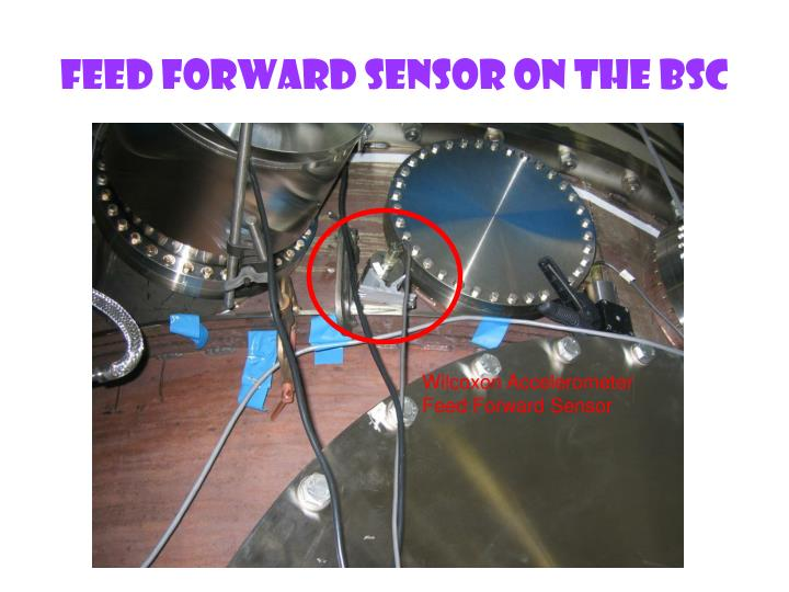 Feed Forward Sensor On The BSC