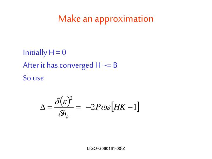 Make an approximation