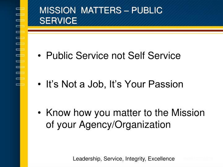 MISSION  MATTERS – PUBLIC SERVICE