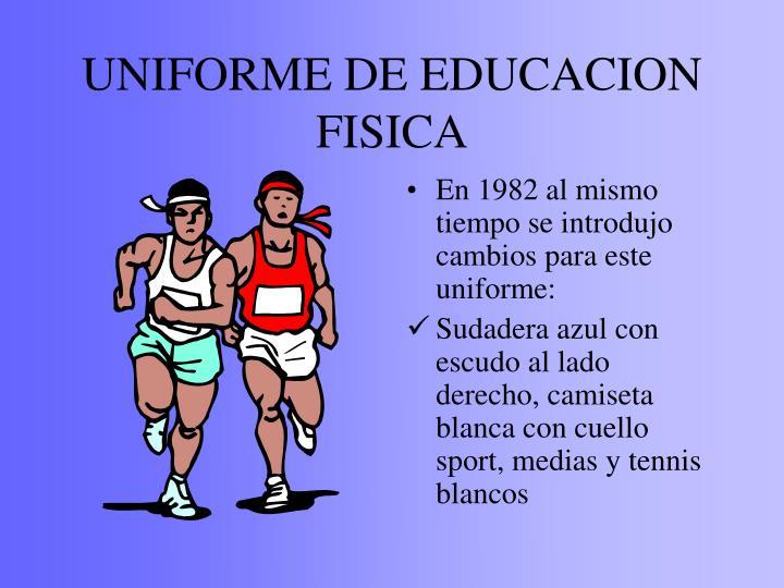 UNIFORME DE EDUCACION FISICA