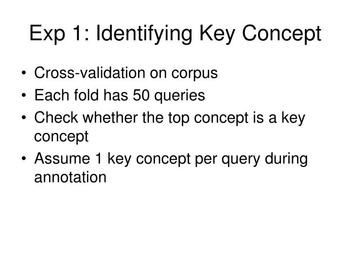 Exp 1: Identifying Key Concept