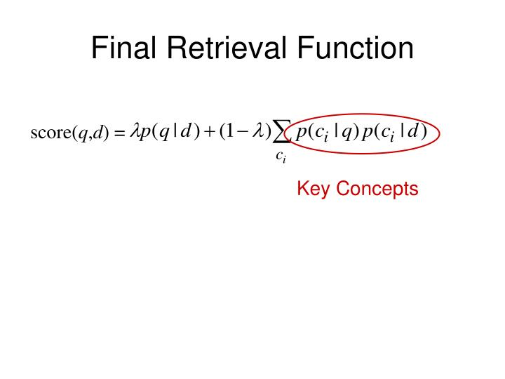 Final Retrieval Function