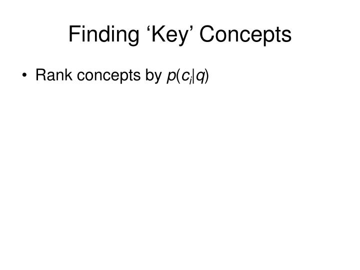 Finding 'Key' Concepts